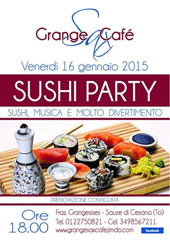 sushi party grangesises sestriere 20150116